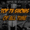 Top Ten TV Shows Of All Time