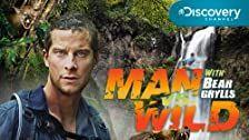 Man vs. Wild Season 4 Episode 8
