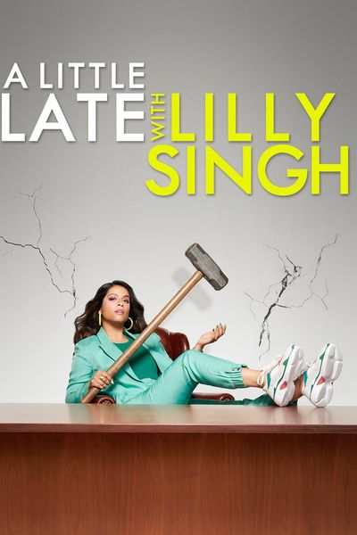 A%20Little%20Late%20with%20Lilly%20Singh