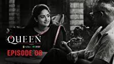 Queen Season 1 Episode 8