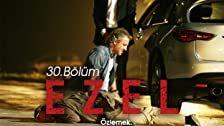 Ezel Season 1 Episode 30
