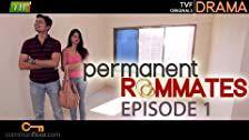 Permanent Roommates Season 1 Episode 1