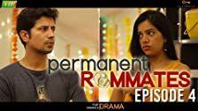 Permanent Roommates Season 1 Episode 4