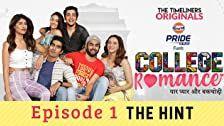 College Romance Season 1 Episode 1